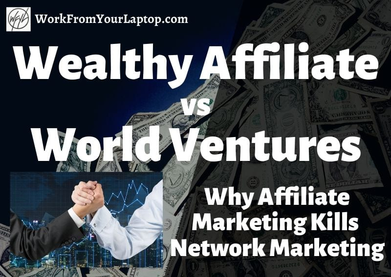 Wealthy affiliate vs world ventures travel club reviews