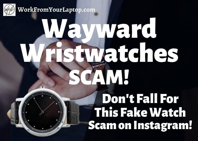 wayward wristwatches scam