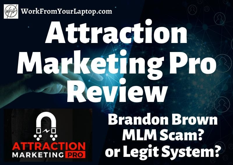 Attraction Marketing Pro Review