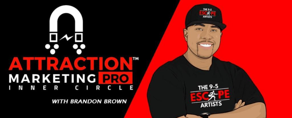 attraction marketing pro brandon brown
