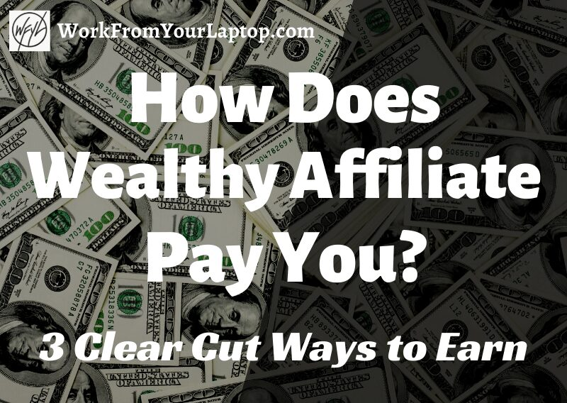 how does wealthy affiliate pay you