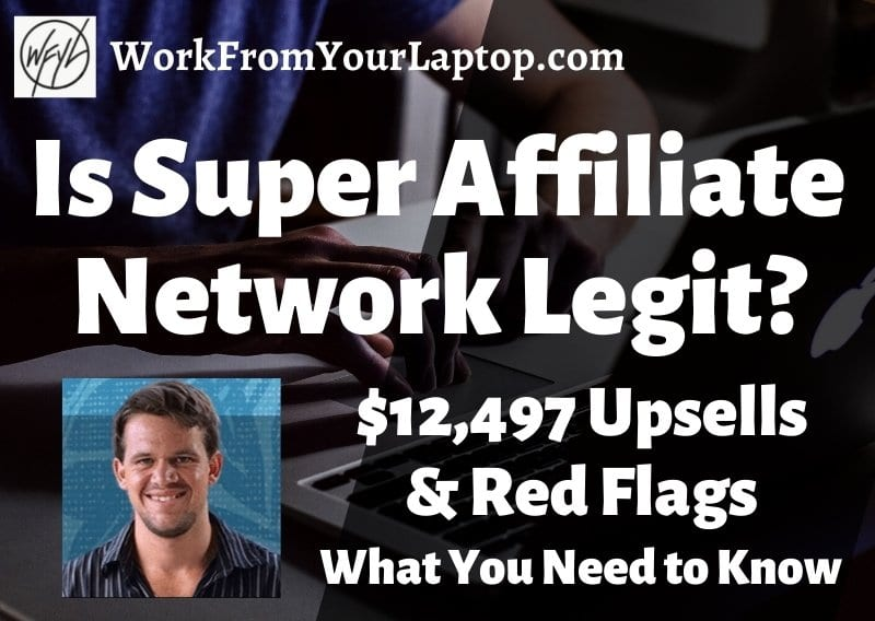 Is Super Affiliate Network Legit