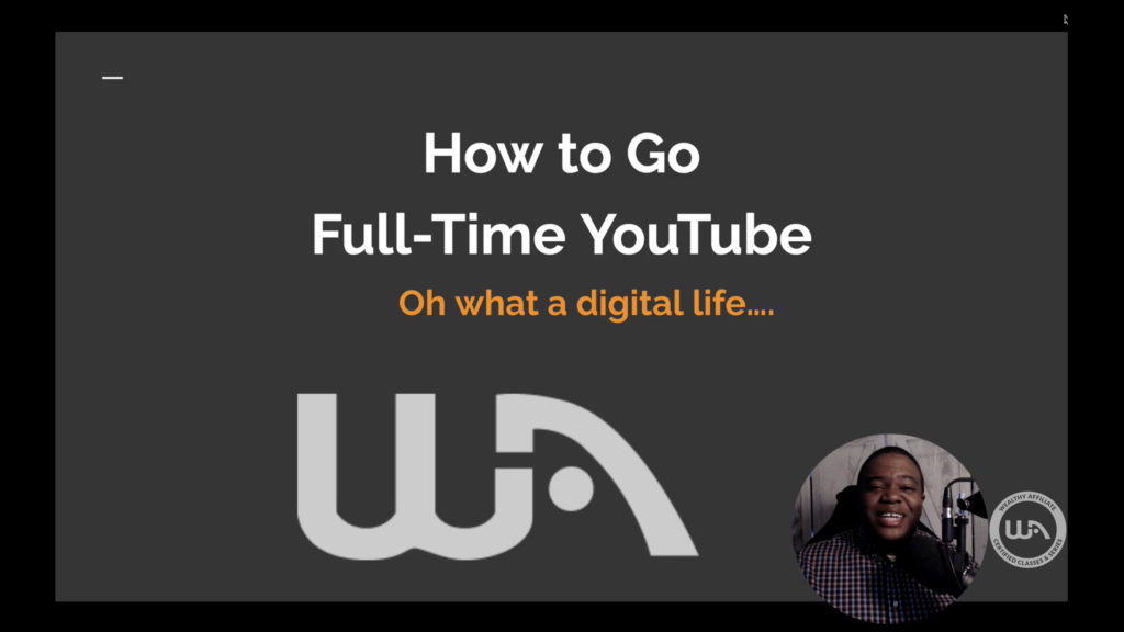 how to go full time on YouTube