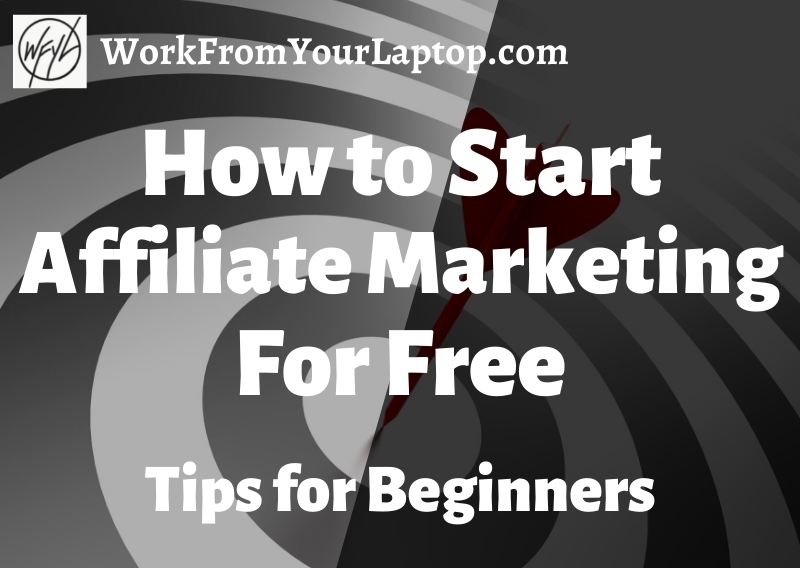how to start affiliate marketing for free with no money